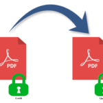PDF Unlocker Tool : Best way to Unlock a Secured PDF